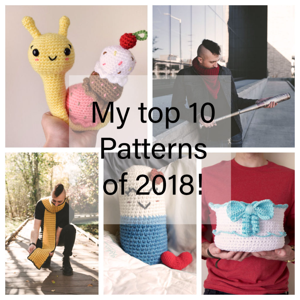 Top 10 Crochet Patterns Of 2018 Knot Bad